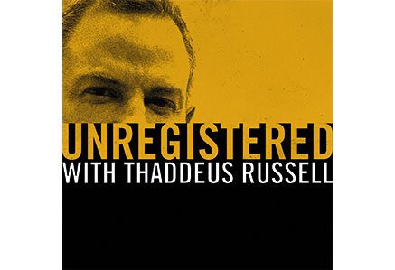 THADDEUS-RUSSELL-podcast